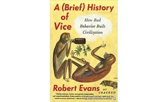A Brief History of Vice: How Bad Behavior Built Civilization Unabridged (mp3+mobi+epub) 7hrs