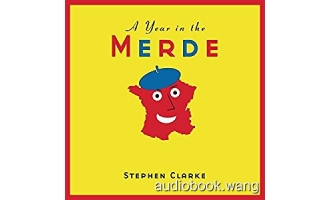 A Year in the Merde Unabridged (mp3) 5hrs