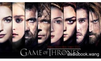 冰与火之歌(权利的游戏)有声书全集共5本10.1G 英文+中文 A Game of Thrones Unabridged (mp3音频+azw3+mobi+epub+pdf)
