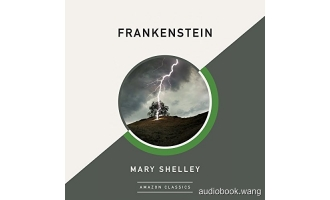 科学怪人Frankenstein Unabridged (mp3音频[BBC广播剧]+pdf) 9hrs
