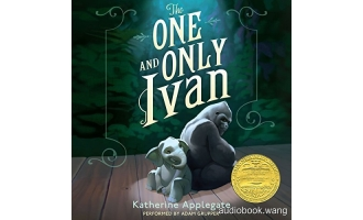 独一无二的伊万The One and Only Ivan Unabridged (mp3音频+mobi+epub+pdf+txt+docx) 4hrs