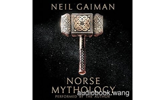 Norse Mythology – Neil Gaiman Unabridged (mp3/m4b音频) 177.24 MBs