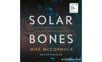Solar Bones – Mike McCormack Unabridged (mp3/m4b音频) 281.82 MBs