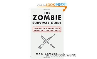 The Zombie Survival Guide: Complete Protection from the Living Dead Unabridged (mp3/m4b音频+mobi) 238.2 MBs