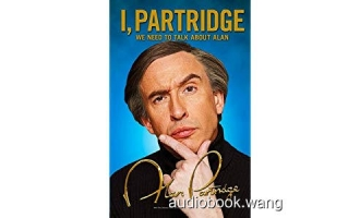 I, Partridge – Alan Partridge Unabridged (mp3/m4b音频+mobi) 218.67 MBs