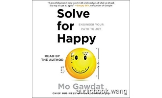 Solve for Happy: Engineer Your Path to Joy – Mo Gawdat Unabridged (mp3/m4b音频+epub) 317.07 MBs