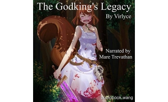The Godking's Legacy – Virlyce Unabridged (mp3/m4b音频) 461.5 MBs