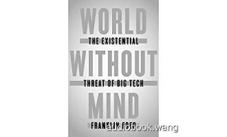 World Without Mind: The Existential Threat of Big Tech – Franklin Foer Unabridged (mp3/m4b音频+mobi) 220.47 MBs