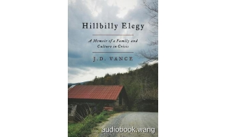 Hillbilly Elegy A Memoir of a Family and Culture Unabridged (mp3/m4b音频+epub) 186.96 MBs
