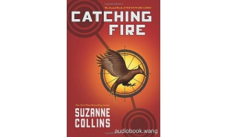 Catching Fire Unabridged (mp3/m4b音频+epub) 482.03 MBs