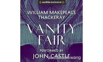 名利场Vanity Fair Unabridged (m4b+mp3+mobi+epub) 31hrs
