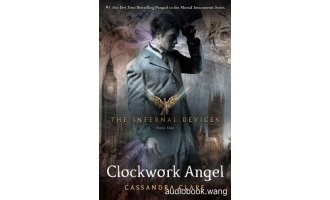 Clockwork Angel Unabridged (mp3/m4b音频+epub) 412.45 MBs