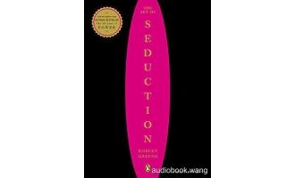 The Art of Seduction – Robert Greene Unabridged (mp3/m4b音频+mobi) 274.73 MBs
