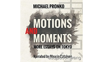 Motions and Moments: More Essays on Tokyo Unabridged (m4b+mp3+mobi+epub) 5hrs